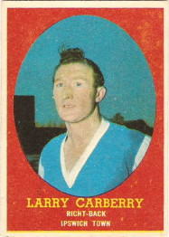 IPSWICH TOWN LARRY CARBERRY A/&BC-FOOTBALL BAZOOKA 1962-#22